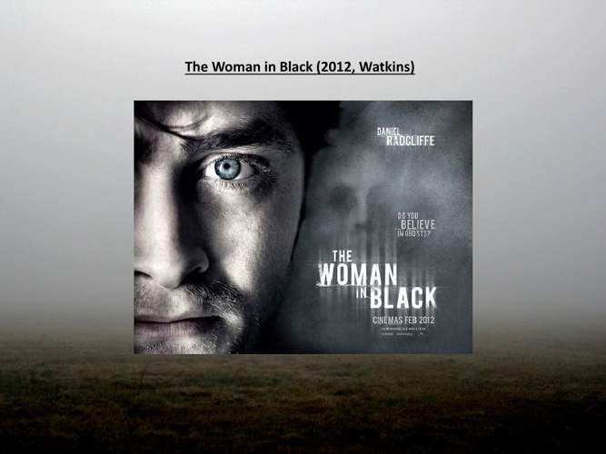 Audiences and Institutions: The Woman in Black (Watkins, 2012)