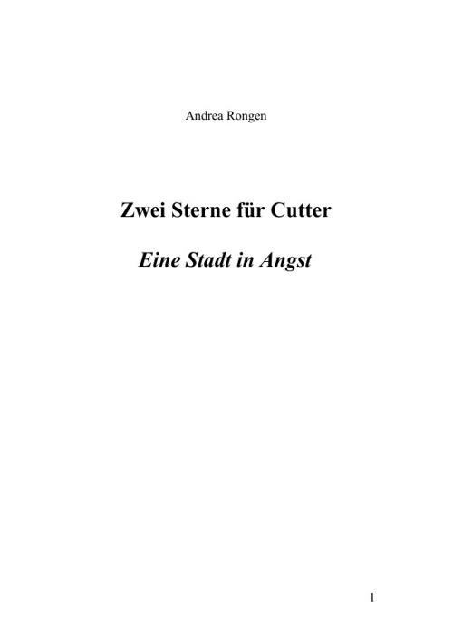 """""""Zwei Sterne für Cutter"""" - Eine Stadt in Angst"""