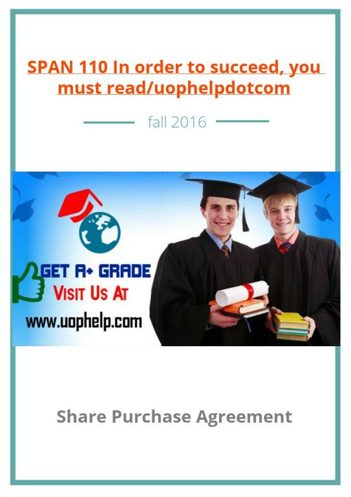SPAN 110 In order to succeed, you must read/uophelpdotcom