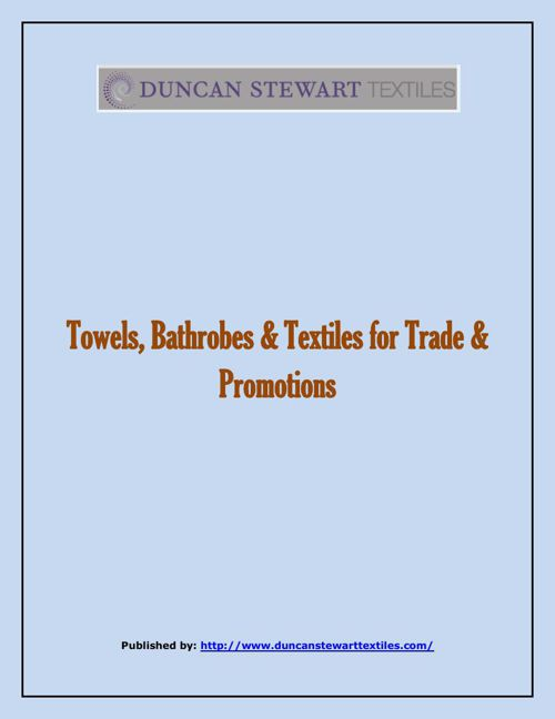Towels, Bathrobes & Textiles For Trade & Promotions