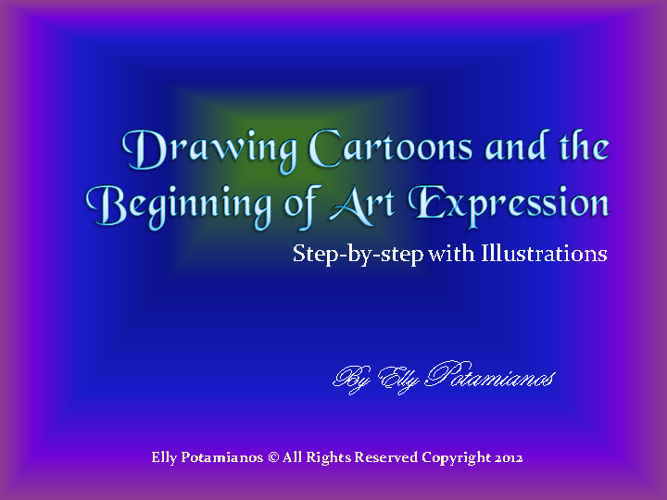 Drawing Cartoons & the Beginning of Art Expression by EllyP