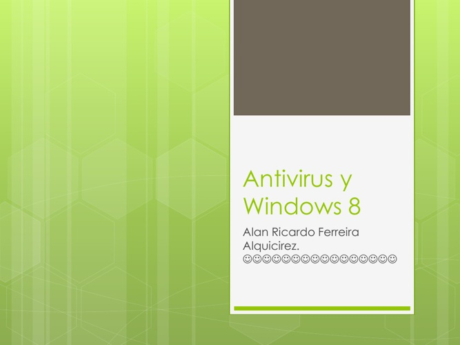 Windows 8 y Antivirus