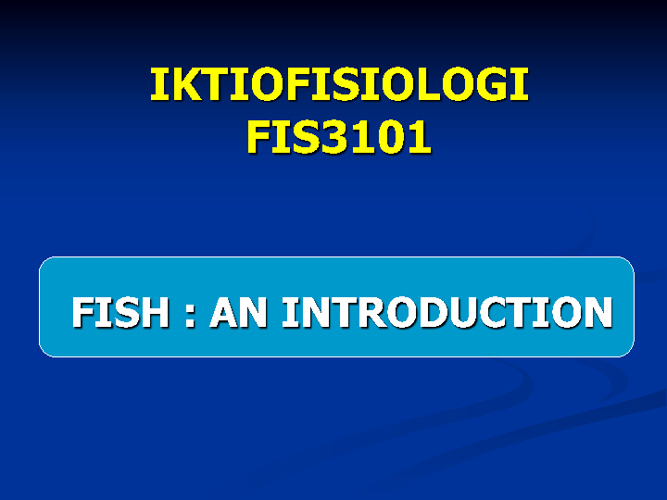 FIS3101_Introduction to fish
