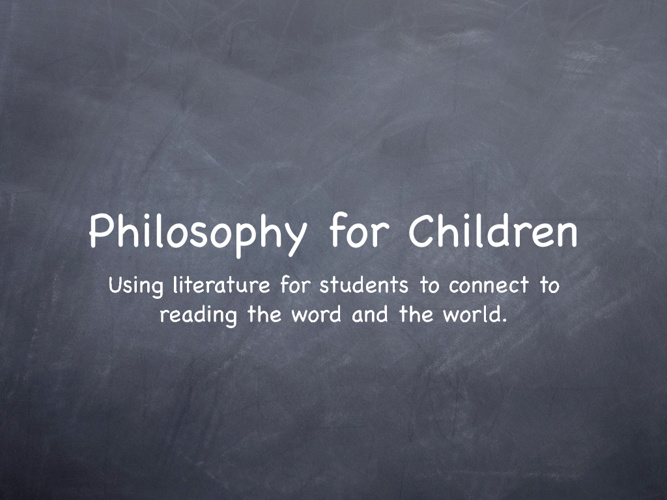 Praxis: Philosophy for Children