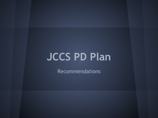 JCCS Tech Plan / Recommendations