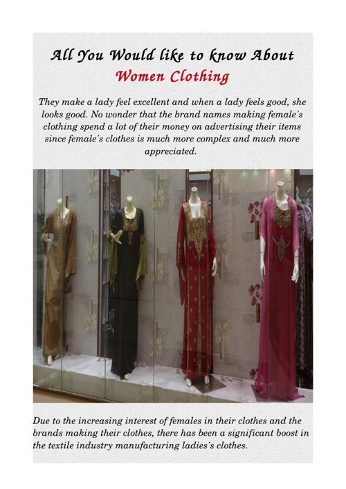 All You Would like to know About Women Clothing