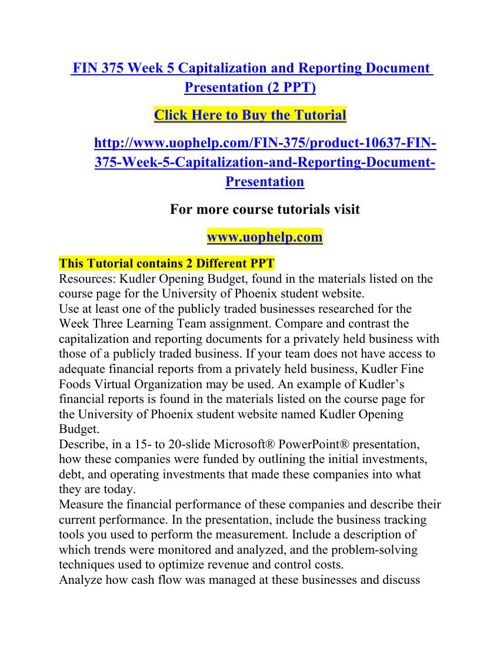 FIN 375 Week 5 Capitalization and Reporting Document Presentatio