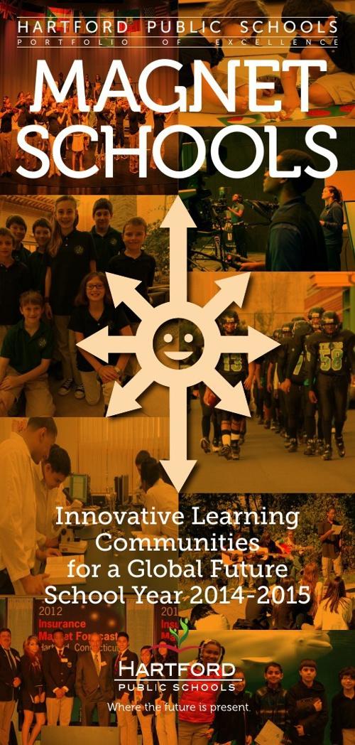 Hartford Public Schools - Magnet Brochure