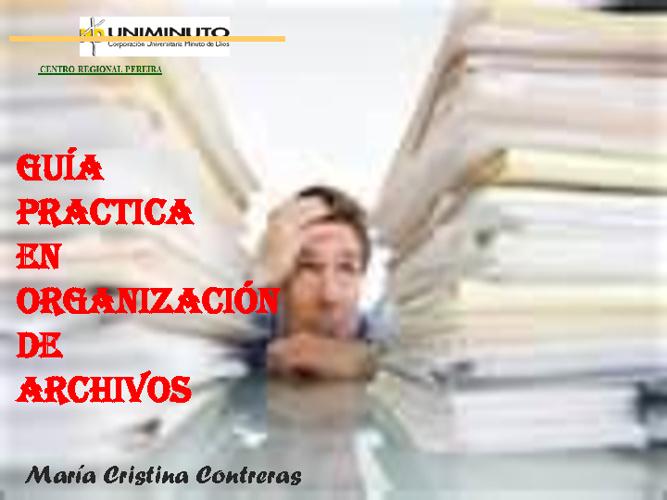 GUÍA DE ORGANIZACIÓN ARCHIVOS