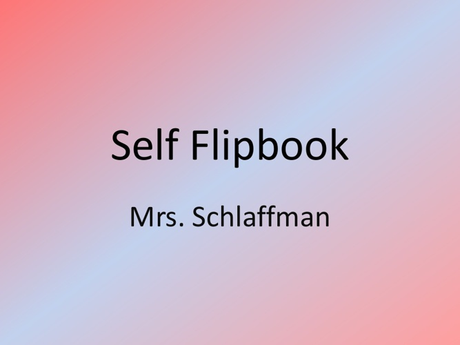 Self Flip Book