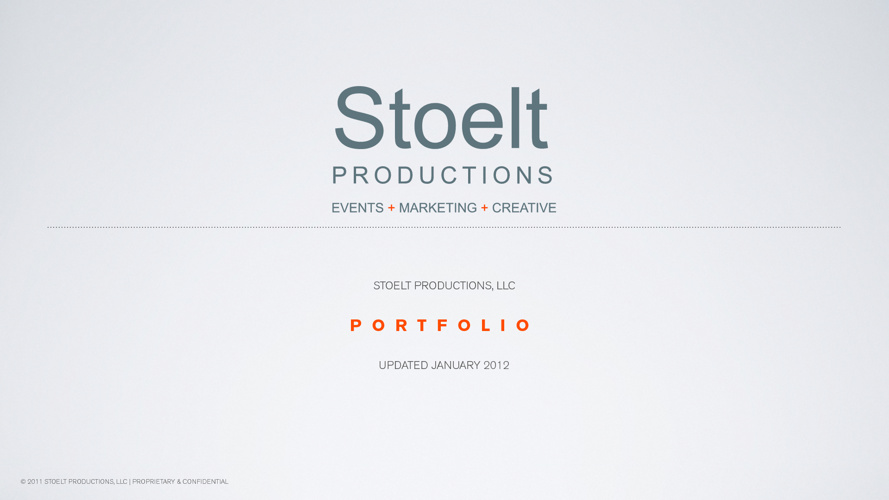 STOELT PRODUCTIONS PORTFOLIO JANUARY 2012