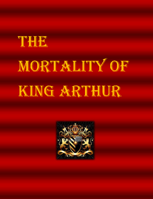The Mortality of King Arthur