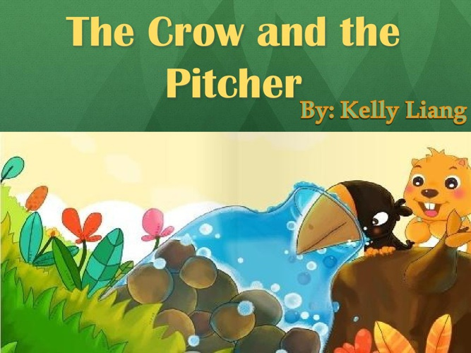 The Crow and the Pitcher1