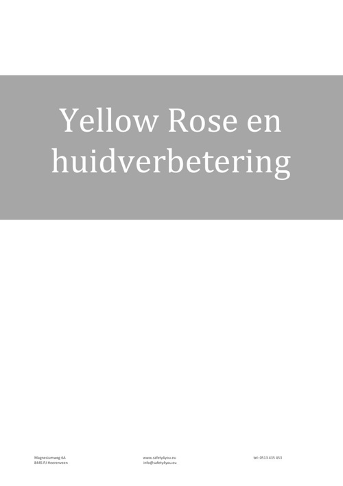 Yellow Rose en huidverbetering