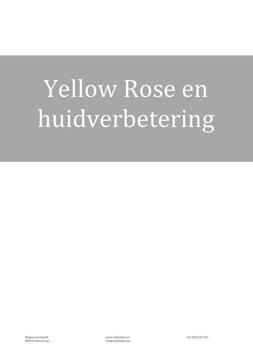 Yellow Rose en huidverbetering