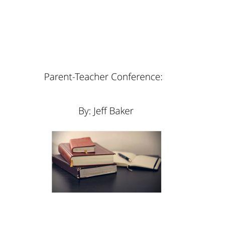 Baker_M6U3A3_Parent-Teacher Conference