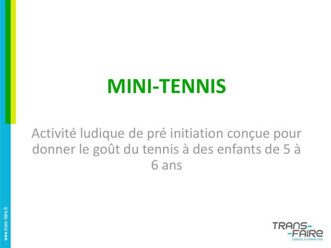 Le mini tennis