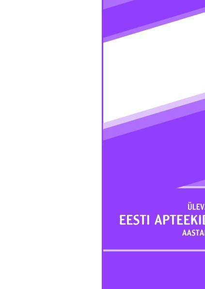 Ülevaade Eesti apteekide tegevusest 2010