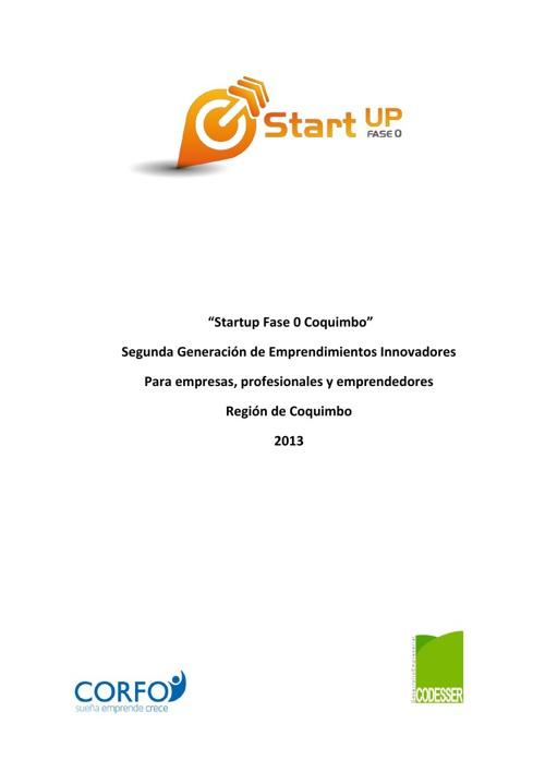 """""""Startup Fase 0 Coquimbo"""" Segunda Generación de Emprendimientos"""