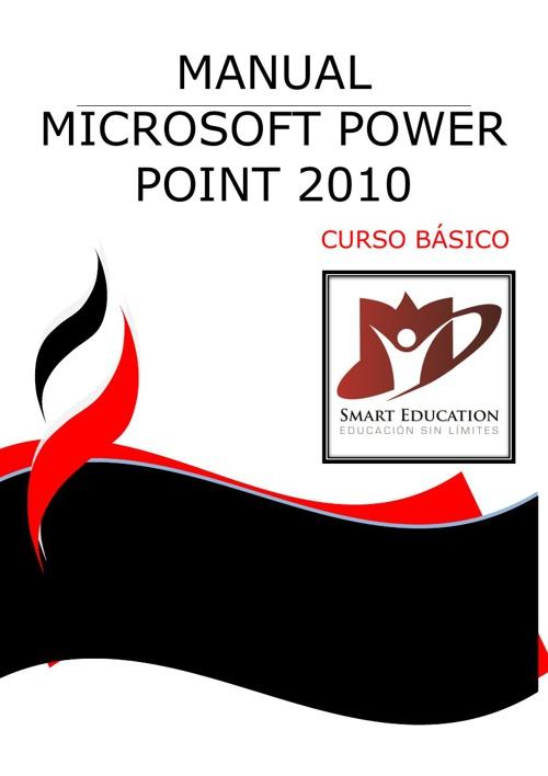 CURSO DE MICROSOFT POWER POINT 2010 BASICO CON PORTADA