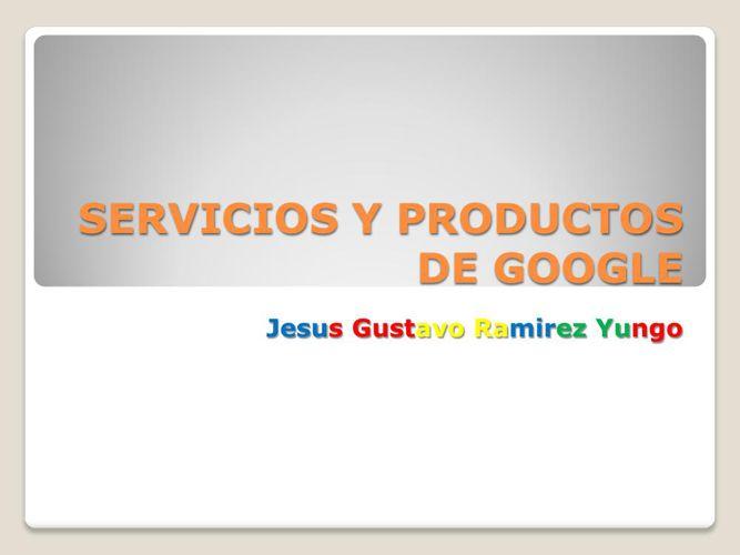 SERVICIOS Y PRODUCTOS DE GOOGLE ram