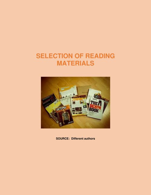 SELECTION OF READING MATERIALS