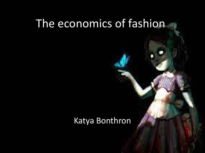 the economics of fashion