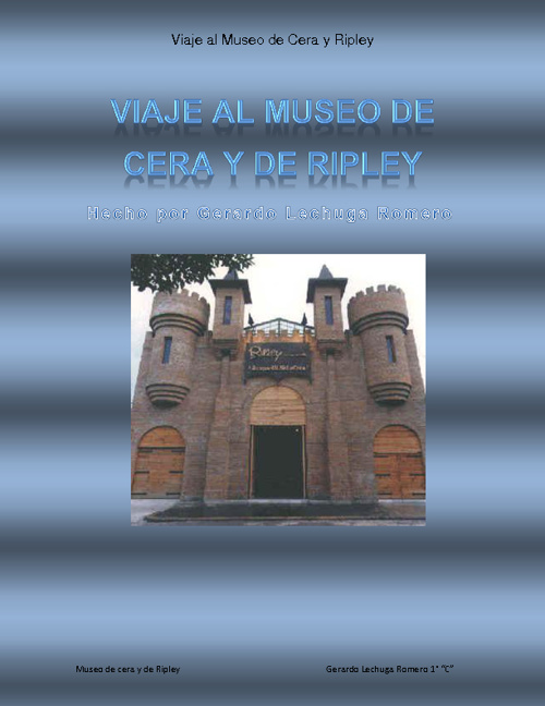 Museo de Ripley y de cera