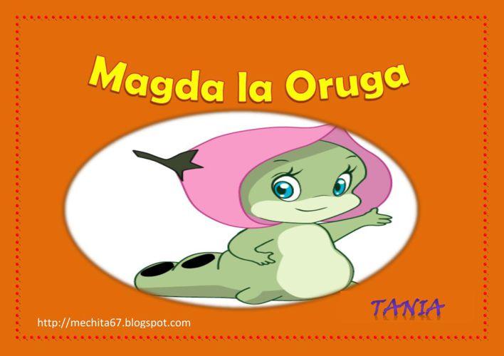 Magda la oruga -Mercedes