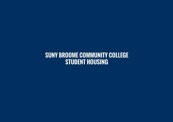 SUNY Broome Community College Student Housing