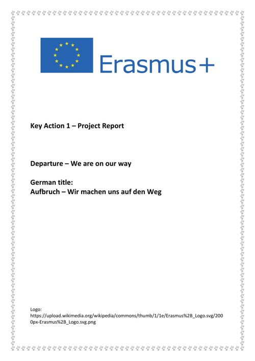 ERASMUS + Key Action 1 Project Report