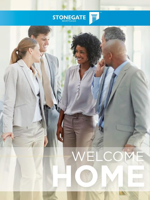 Welcome Home - Stonegate Mortgage