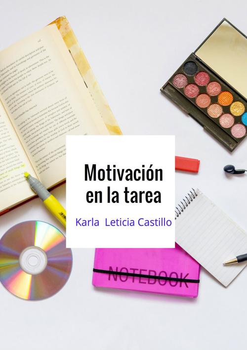 la motivacion en las tareas escolares