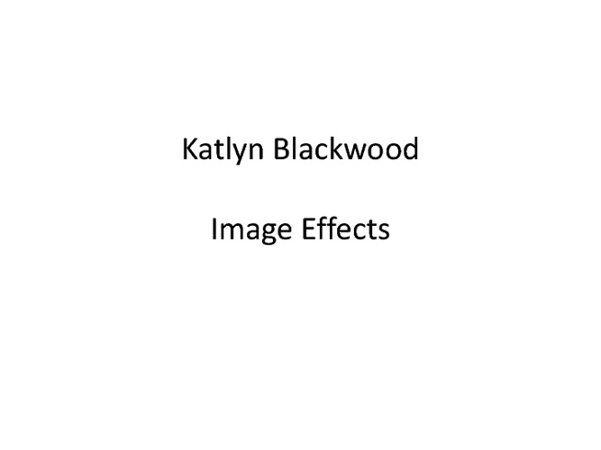 Image Editing - Katlyn Blackwood