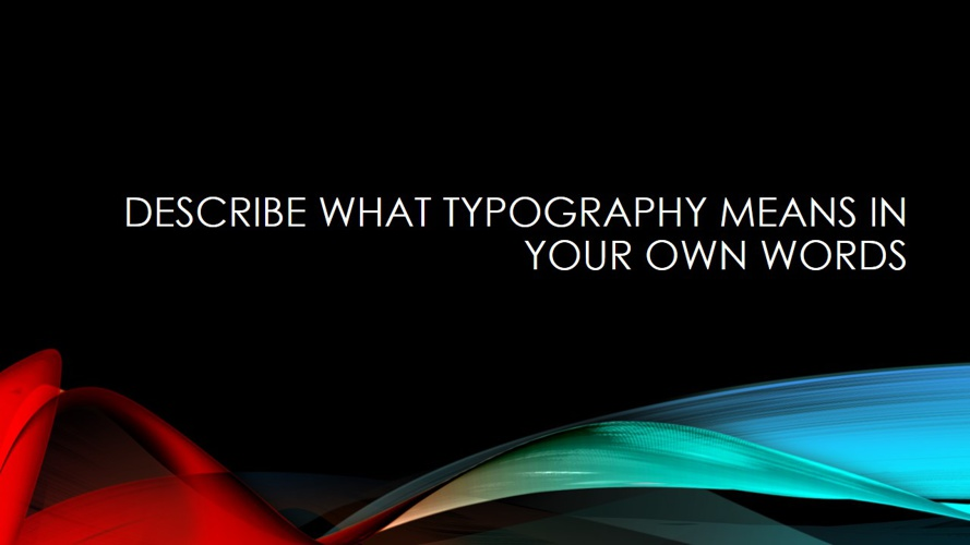 Unit 4: Typography Study Guide