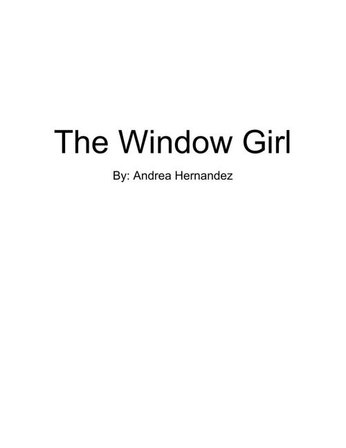 The Window Girl- by Andrea Hernandez