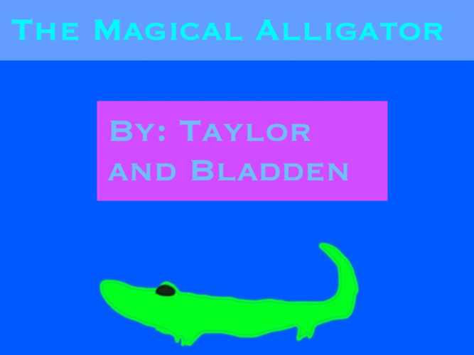 The Magical Alligator