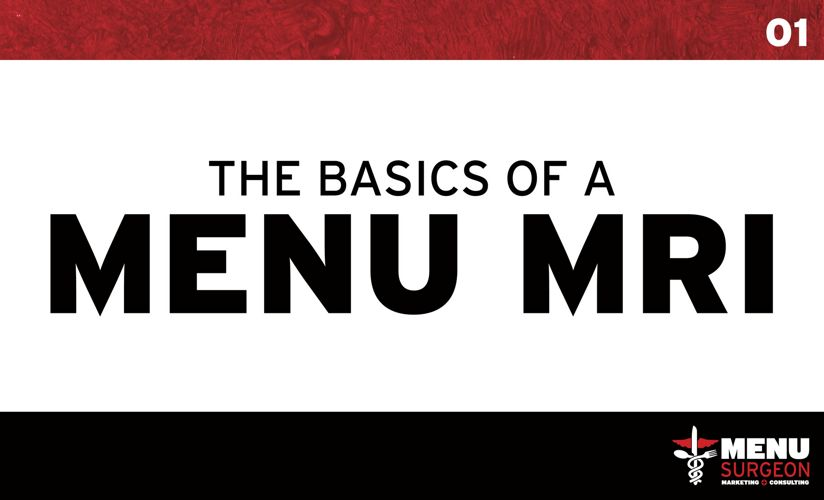 The Basics of a Menu MRI