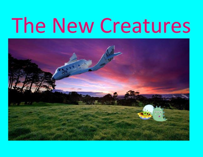 The New Creatures