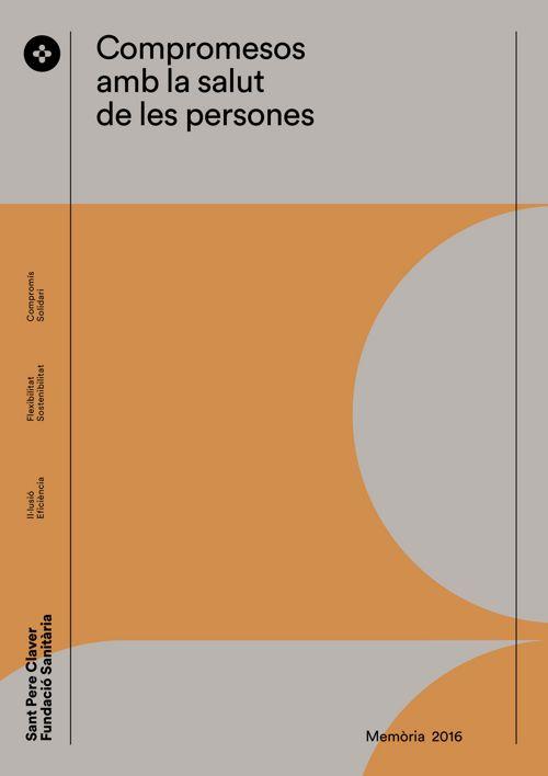 Memòria 2016 Sant Pere Claver - Fundació Sanitària