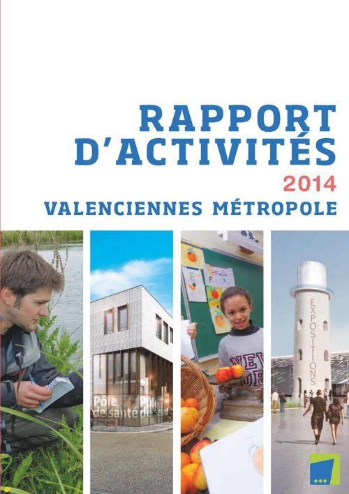Rapport d'activités 2014 Valenciennes Métropole