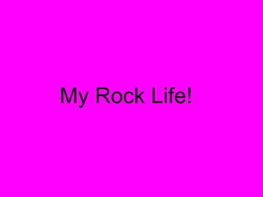 My Rock Story