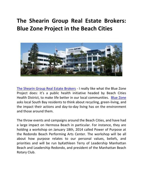 The Shearin Group Real Estate Brokers: Blue Zone Project in the