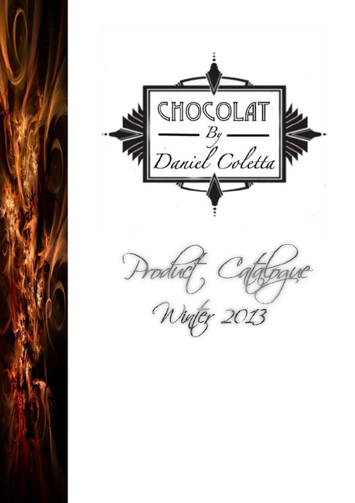 Chocolat By Daniel Coletta - Winter 2013 Product Guide
