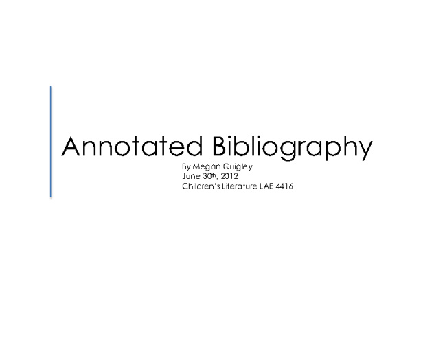 Megan-Annotated Bibliography