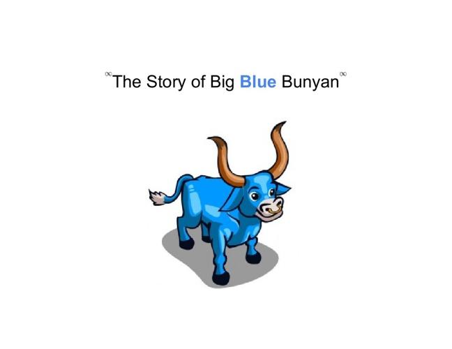 The Story Of Big Blue Bunyan