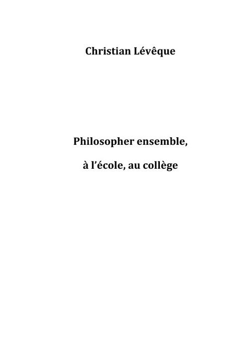 Philosopher ensemble, à l'école, au collège