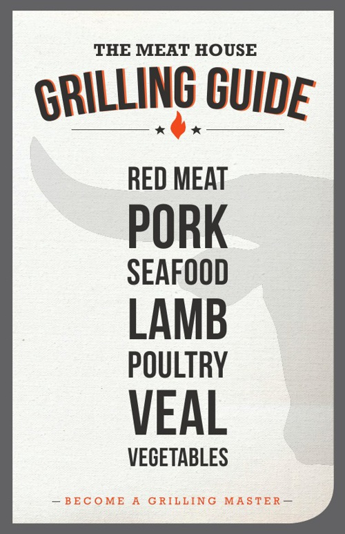 Meat House Grilling Guide