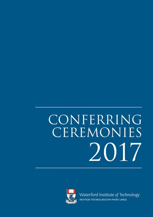 WIT Conferring Ceremonies Booklet 2017
