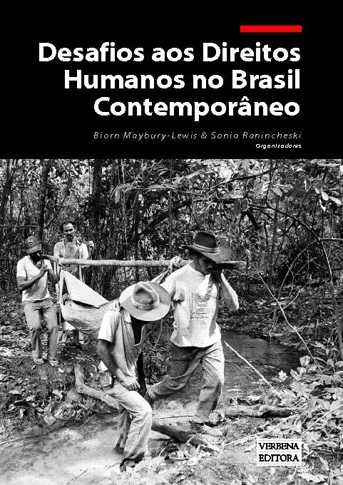 Ranincheski e Maybury-Lewis. Desafios Direitos Humanos no Brasil
